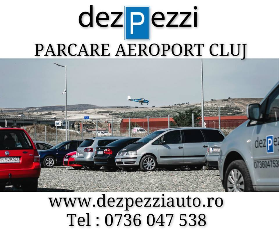 Parcare aeroport cluj - dezpezzi park and fly