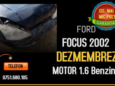 Dezmembrez ford focus 2002